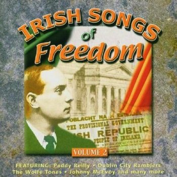 IRISH SONGS OF FREEDOM, VOLUME 2 - VARIOUS ARTISTS (CD)