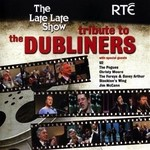 THE LATE LATE SHOW TRIBUTE TO THE DUBLINERS (CD)...