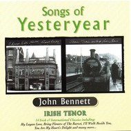 JOHN BENNETT - SONGS OF YESTERYEAR (CD)...
