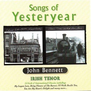 JOHN BENNETT - SONGS OF YESTERYEAR (CD)