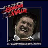 BOXCAR WILLIE - KING OF THE RAILROAD (CD)...