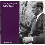 Claddagh Records,  WILLIE CLANCY - THE PIPERING OF WILLIE CLANCY, VOLUME 2