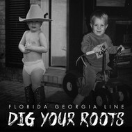 FLORIDA GEORGIA LINE - DIG YOUR ROOTS (CD).