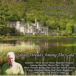 MICHAEL NASH - SILVER THREADS AMONG THE GOLD (CD)...