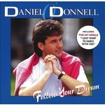 DANIEL O'DONNELL - FOLLOW YOUR DREAM (CD)...