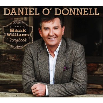 DANIEL O'DONNELL - THE HANK WILLIAMS SONGBOOK (CD)