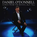 DANIEL O'DONNELL - SONGS FROM THE MOVIES (CD)