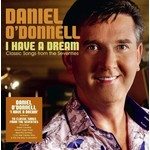 DANIEL O'DONNELL - I HAVE A DREAM (CD)...