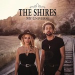 THE SHIRES - MY UNIVERSE (CD)...