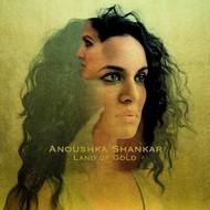ANOUSHKA SHANKAR - LAND OF GOLD (CD)