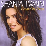 SHANIA TWAIN - COME ON OVER (CD).