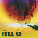 BELL X1 - ARMS (CD)