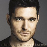 MICHAEL BUBLE - NOBODY BUT ME (CD).