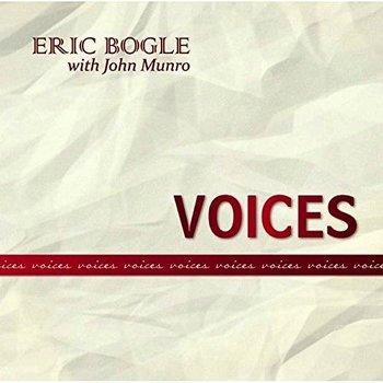 ERIC BOGLE with John Munro - VOICES (CD)