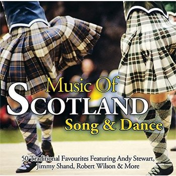 MUSIC OF SCOTLAND SONG & DANCE - VARIOUS ARTISTS (CD)