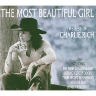 CHARLIE RICH - THE MOST BEAUTIFUL GIRL, THE BEST OF CHARLIE RICH (CD)...