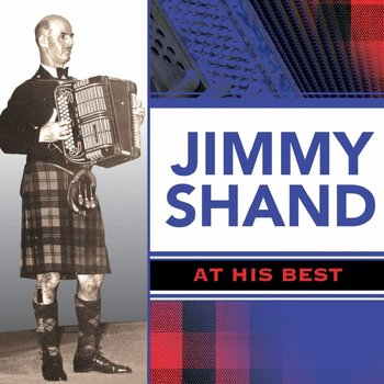 Jimmy Shand - Jimmy Shand At His best (CD)