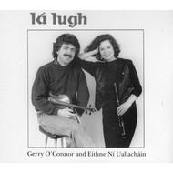 Gerry O'Connor & Eithne Ní Uallacháin - Lá Lugh