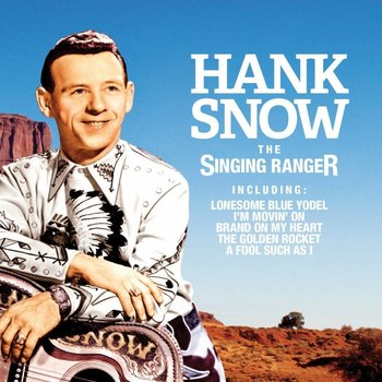 Hank Snow - The Singing Ranger (CD)