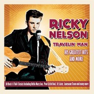 Ricky Nelson - Travelin' Man, His Greatest Hits (CD)...