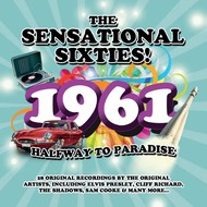 Various Artists - The Sensational Sixties! 1961; Halfway to Paradise