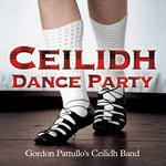 Gordon Pattullo's Ceilidh Band - Ceilidh Dance Party (CD)...