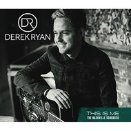Derek Ryan - This Is Me, The Nashville Songbook (CD)...