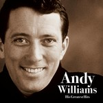 Andy Williams - His Greatest Hits (CD)...