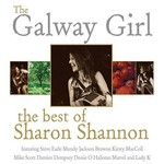 Sharon Shannon - The Galway Girl, The Best Of Sharon Shannon (CD)...