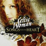 CELTIC WOMAN - SONGS FROM THE HEART (CD)...