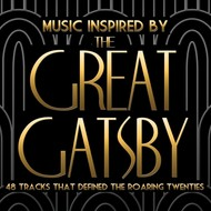 Various Artists - Music Inspired By The Great Gatsby