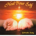 Sol Productions,  GABRIELLE KIRBY - HEAL YOUR SELF (CD)...