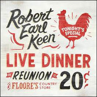 Robert Earl Keen - Live Dinner Reunion (2 CD Set)