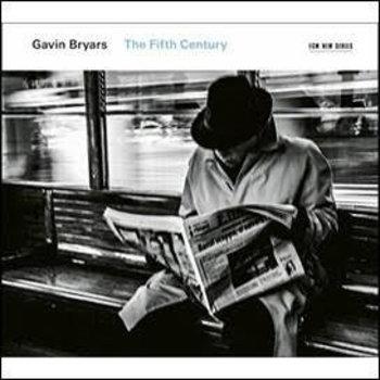 Gavin Bryars - The Fifth Century (CD)