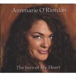 ANNMARIE O'RIORDAN - THE JOYS OF MY HEART (CD)...