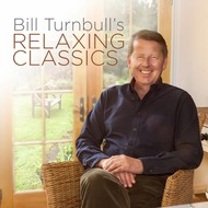 Bill Turnbull's Relaxing Classics (3 CD Set)