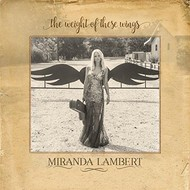 Miranda Lambert - The Weight Of These Wings (2 CD Set)