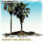 Dwight Yoakam - Swimming Pools, Movie Stars... (CD).