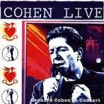 Leonard Cohen - Cohen Live, Leonard Cohen Live In Concert (CD)...