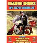 Seamus Moore - My Little Honda 50 (DVD).