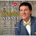 Declan Nerney - One More Kiss (CD)...