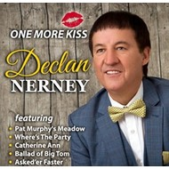 Declan Nerney - One More Kiss (CD)