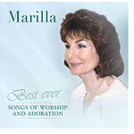 MARILLA NESS - BEST EVER SONGS OF WORSHIP AND ADORATION (CD)