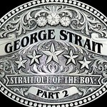 George Strait - Strait Out Of The Box Part 2 (CD).