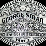 George Strait - Strait Out Of The Box Part 2 (CD)