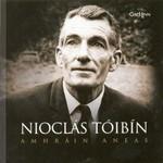 NIOCLAS TOIBIN - AMHRAIN ANEAS (CD)