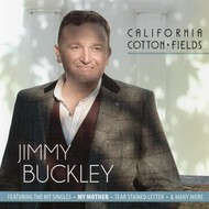 Jimmy Buckley - California Cotton Fields (CD)...