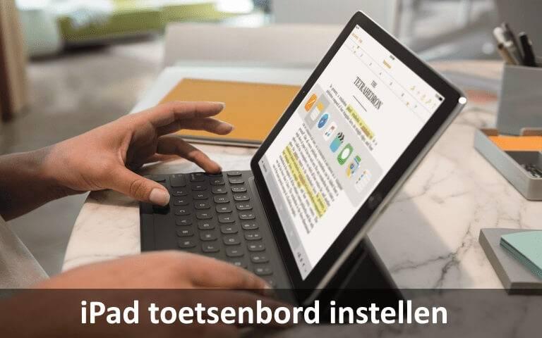 Handleiding iPad toetsenbord koppelen / instellen voor de iPad