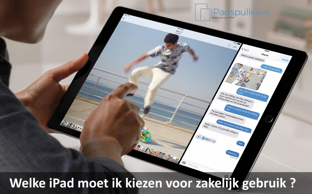 iPad vergelijken voor zakelijk gebruik