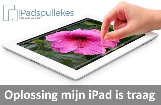 Oplossing mijn iPad is traag